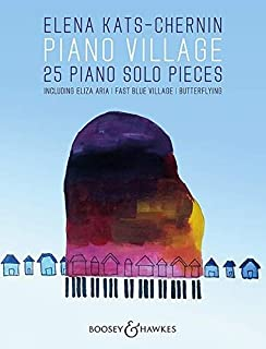 Piano Village: 25 Piano Solo Pieces