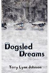 Dogsled Dreams Paperback