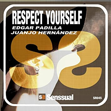 Respect Yourself EP