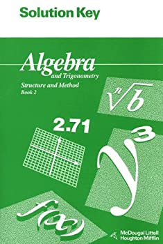 Solution Key for Algebra and Trigonometry  Structure and Method  Book 2  McDougal Littell Structure & Method