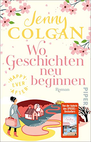Happy Ever After – Wo Geschichten neu beginnen (Happy-Ever-After-Reihe 3): Roman