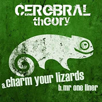 Charm Your Lizards / Mr. One Liner