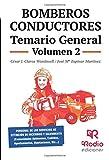 Bomberos Conductores. Temario General. Volumen 2 (Spanish Edition)