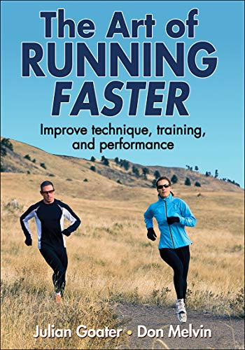 Compare Textbook Prices for The Art of Running Faster First Edition ISBN 8601404227554 by Goater, Julian,Melvin, Don