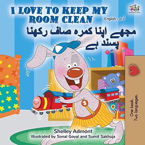 I Love to Keep My Room Clean (English Urdu Bilingual Book) (English Urdu Bilingual Collection)