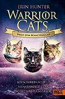Warrior Cats - Wege zum SchattenClan: Rotschweifs Schuld - Bernsteinpelz' Clan - Schattensterns Leben