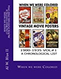When we were colored Vintage movie posters 1900-1934: When we were colored