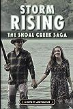 Storm Rising: Book #3 of the Shoal Creek Saga