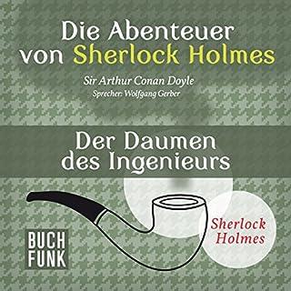 Der Daumen des Ingenieurs (Die Abenteuer von Sherlock Holmes) Titelbild