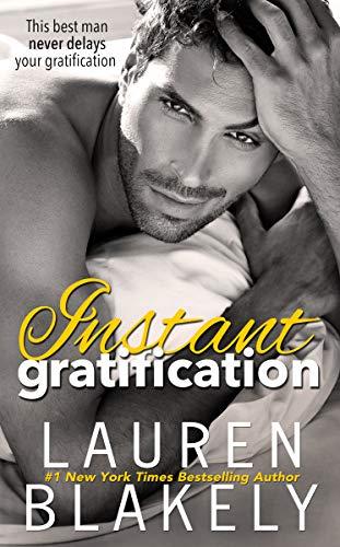 Instant Gratification (Always Satisfied Book 3)