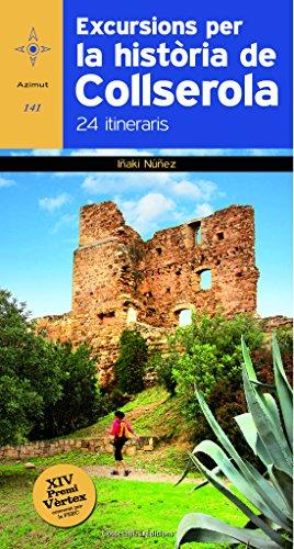 Excursions Per La Història De Collserola 24 Itineraris: 141 (Azimut)