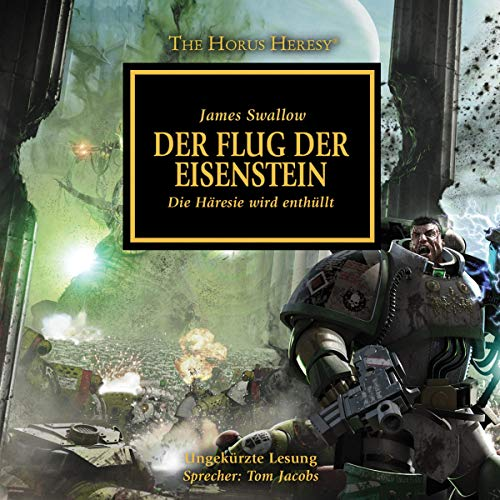Der Flug der Eisenstein: The Horus Heresy 4