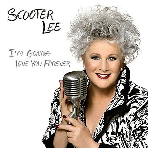 I\'m Gonna Love You Forever By Scooter Lee (2015-03-16)