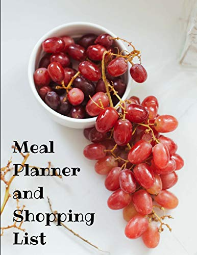 Meal Planner and Shopping List: Bowl of Grapes themed Meal...