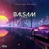 Balsam [Explicit]