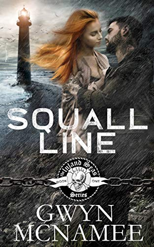 Squall Line: (A Gritty Bad Boy Modern Pirate Romantic Suspense) (The Inland Seas Series Book 1) (English Edition)