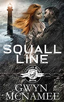 Squall Line: (A Gritty Bad Boy Modern Pirate Romantic Suspense) (The Inland Seas Series Book 1) by [Gwyn McNamee]