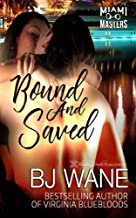 Bound and Saved (Miami Masters)