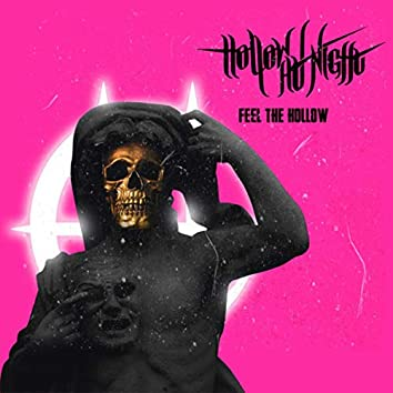Feel The Hollow