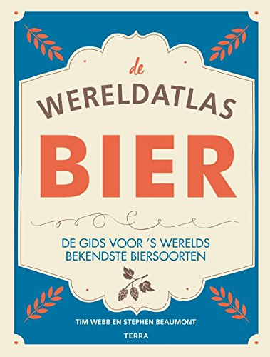 Bier - de wereldatlas: De gids voor s werelds bekendste biersoorten