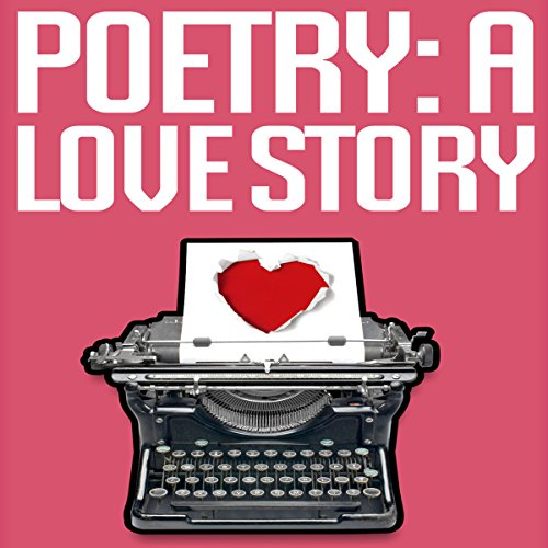 Poetry: A Love Story cover art