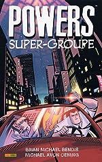 Powers, Tome 4 - Super-groupe de Brian Michael Bendis