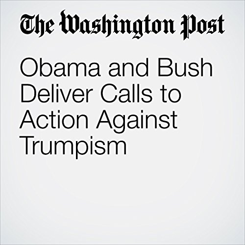 Obama and Bush Deliver Calls to Action Against Trumpism copertina