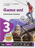 Game on! Student's book-Workbook. Per la Scuola media. VOL.