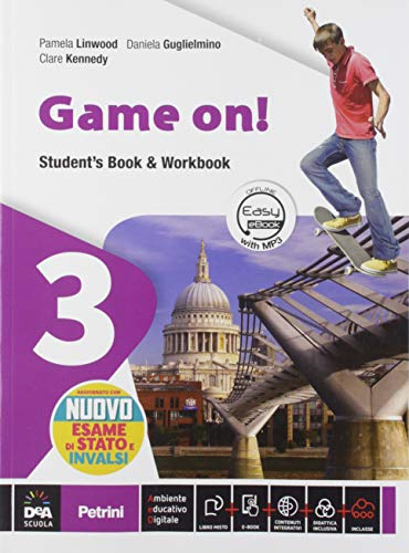Game on! Student's book-Workbook. Per la Scuola media. VOL. 3. Con e-book. Con espansione online. Con DVD-ROM