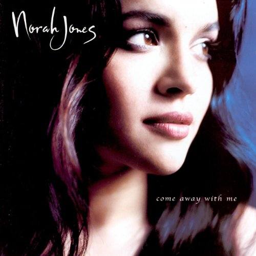 Come Away With Me / Norah Jones