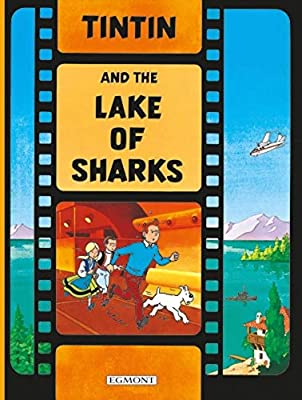 Tintin - Tintin and the Lake of Sharks