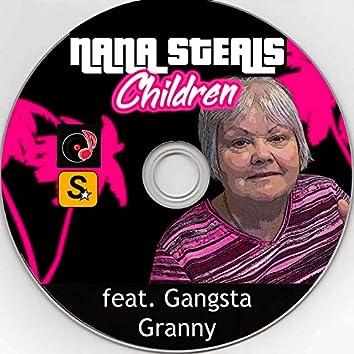 Nana Steals Children (feat. Gangsta Granny)