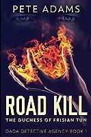 Road Kill: Large Print Edition