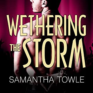 Wethering the Storm     Mighty Storm Series, Book 2              By:                                                                                                                                 Samantha Towle                               Narrated by:                                                                                                                                 Justine Eyre                      Length: 9 hrs and 30 mins     532 ratings     Overall 4.4