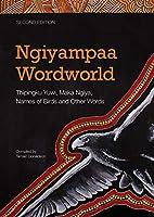 Ngiyampaa Wordworld: Thipingku Yuwi, Maka Ngiya, Names of Birds and Other Words
