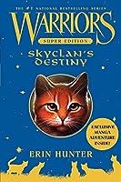 Warriors Super Edition: SkyClan's Destiny (Warriors Super Edition, 3)