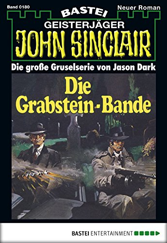 John Sinclair - Folge 0180: Die Grabstein-Bande (2. Teil)