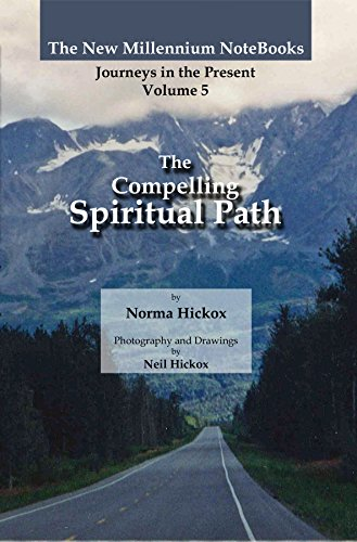 The Compelling Spiritual Path (The New Millennium NoteBooks Book 5) (English Edition)