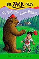Zack Files 19: the Boy Who Cried Bigfoot (The Zack Files)