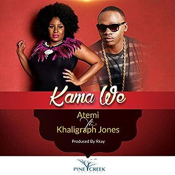 Kama We