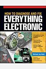 How to Diagnose and Fix Everything Electronic Paperback