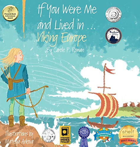 If You Were Me and Lived in...Viking Europe: An Introduction to Civilizations Throughout Time (If You Were Me and Lived In...Historical)