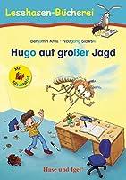 Hugo auf grosser Jagd / Silbenhilfe: Schulausgabe