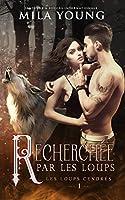 Recherchée par les Loups: Une Romance Paranormale (Les Loups Cendrés t. 1)