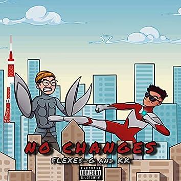 NO CHANGES