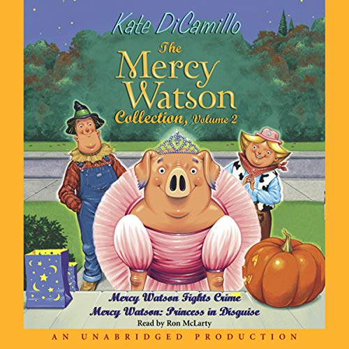 Mercy Watson #4     Princess in Disguise              By:                                                                                                                                 Kate DiCamillo                               Narrated by:                                                                                                                                 Ron McLarty                      Length: 20 mins     29 ratings     Overall 4.6