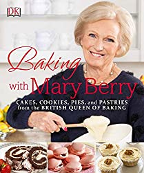 The Great British Baking Show Book - Mary Berry Baking