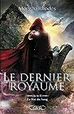 Le Dernier Royaume Acte II Le Roi du Sang - Format Kindle - 11,99 €