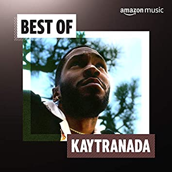 Best of Kaytranada