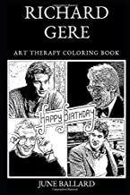 Richard Gere Art Therapy Coloring Book (Richard Gere Art Therapy Coloring Books)